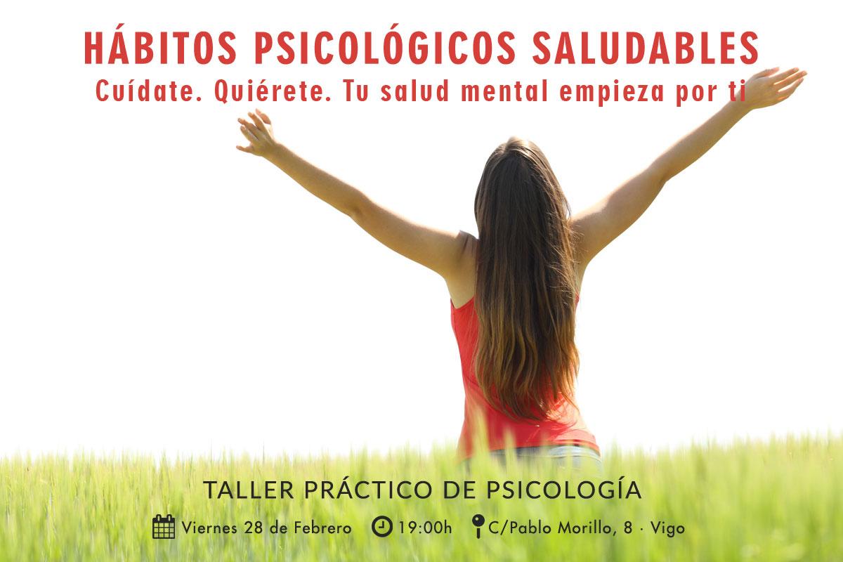 «Hábitos Psicológicos Saludables». Taller práctico de psicología