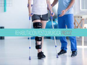 rehabilitación-postquirurgica-precoz-vigo