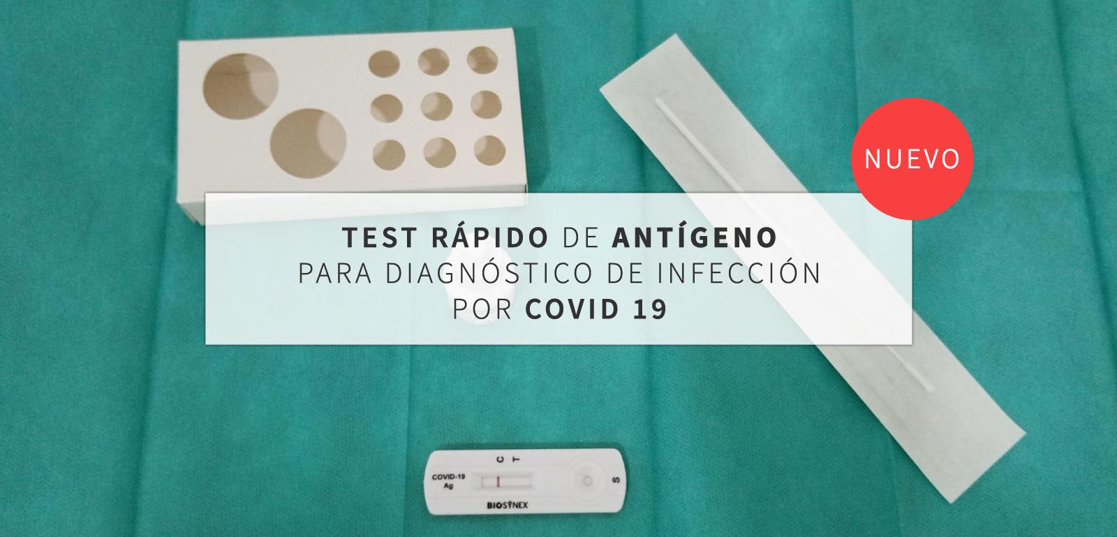 Test rápido antígeno para diagnóstico de infección por COVID 19