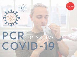 Test PCR de saliva para diagnóstico de infección por COVID 19