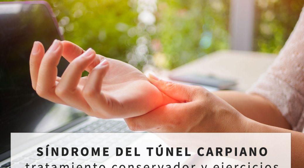 Tratamiento del «síndrome del túnel carpiano»