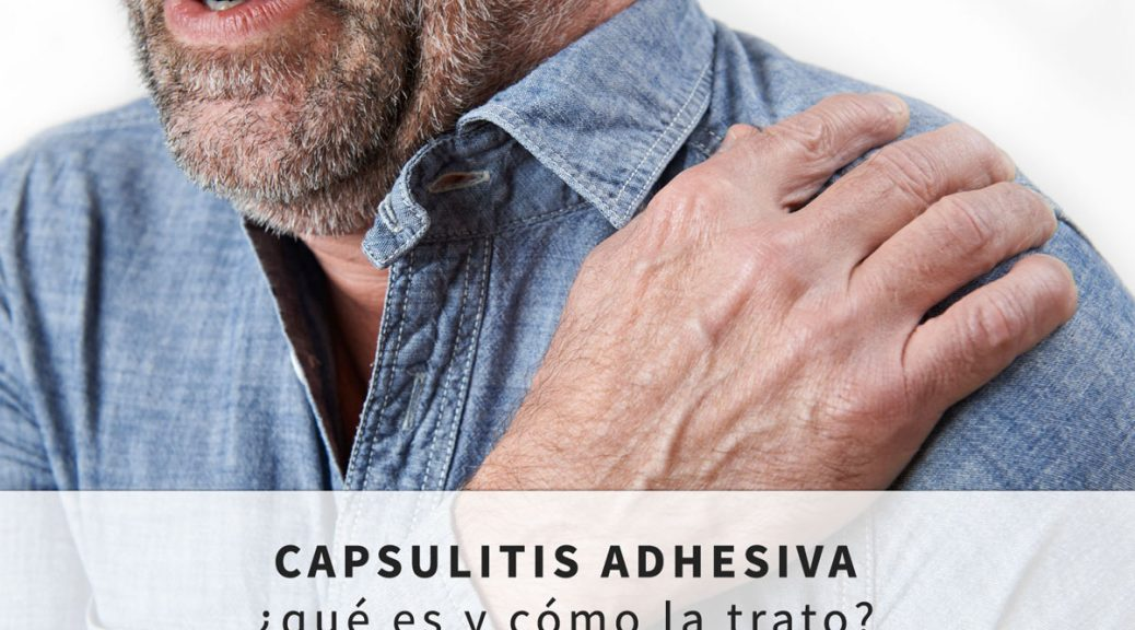 tratamiento-de-la-capsulitis-adhesiva